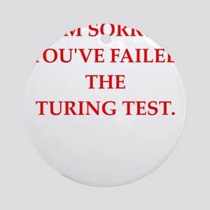 turing test Ornament (Round)