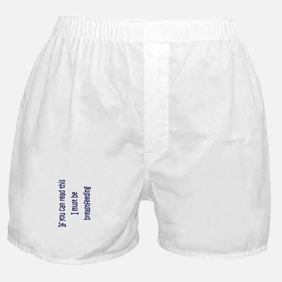 Must Be Breastfeeding (Boy) Boxer Shorts