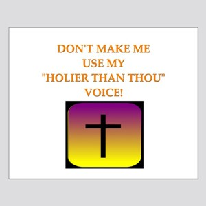 holier than thou Small Poster