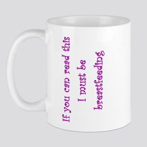 Must Be Breastfeeding (Girl) Mug