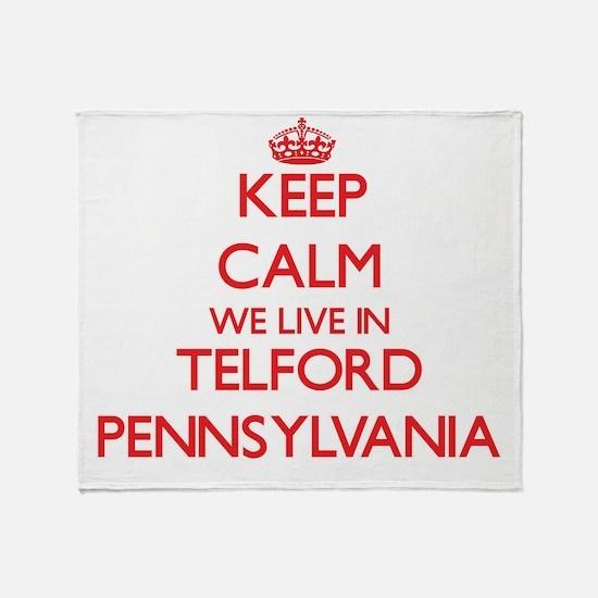 Keep calm we live in Telford Pennsyl Throw Blanket