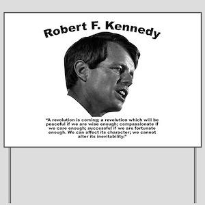 RFK: Revolution Yard Sign