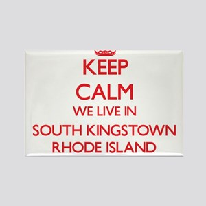 Keep calm we live in South Kingstown Rhode Magnets