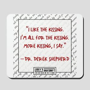 I LIKE THE KISSING... Mousepad