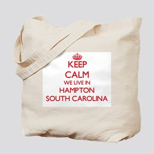 Keep calm we live in Hampton South Caroli Tote Bag