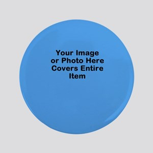 """Your Image Here 3.5"""" Button"""