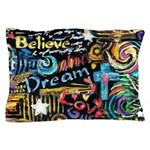 Abstract-Believe 1 Pillow Case