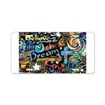Abstract-Believe 1 Aluminum License Plate
