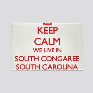 Keep calm we live in South Congaree South Magnets