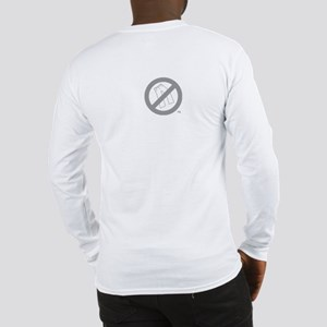 WeHatePants Long Sleeve T-Shirt
