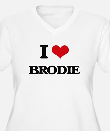 I Love Brodie Plus Size T-Shirt