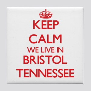 Keep calm we live in Bristol Tennesse Tile Coaster