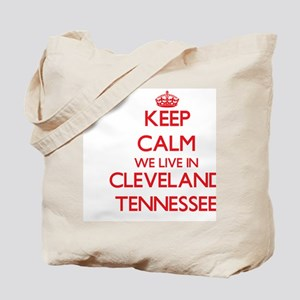 Keep calm we live in Cleveland Tennessee Tote Bag