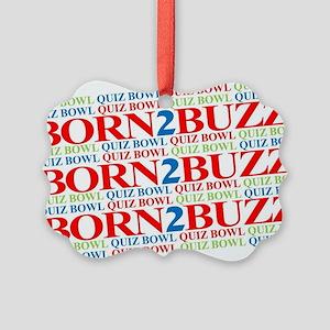 Born2Buzz Picture Ornament
