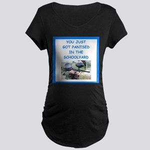 paintball joke Maternity T-Shirt
