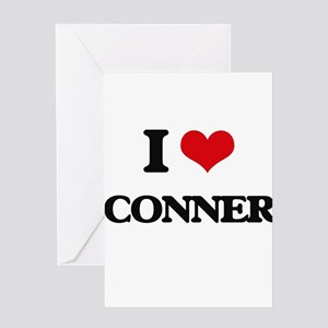 I Love Conner Greeting Cards