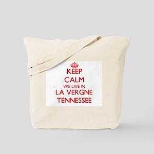 Keep calm we live in La Vergne Tennessee Tote Bag