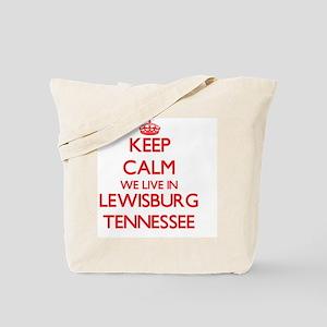 Keep calm we live in Lewisburg Tennessee Tote Bag