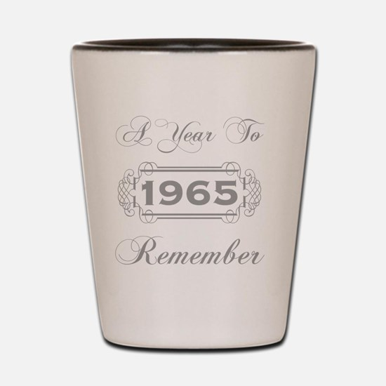 1965 A Year To Remember Shot Glass