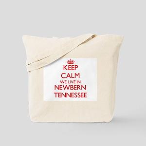 Keep calm we live in Newbern Tennessee Tote Bag