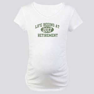 Life begins 2017 Maternity T-Shirt