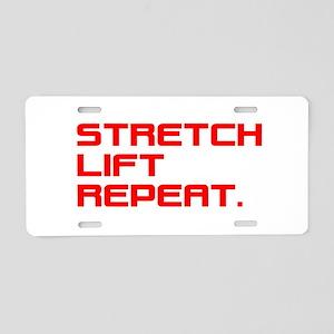 STRETCH, LIFT, REPEAT. Aluminum License Plate