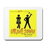 Urinetown Mousepad