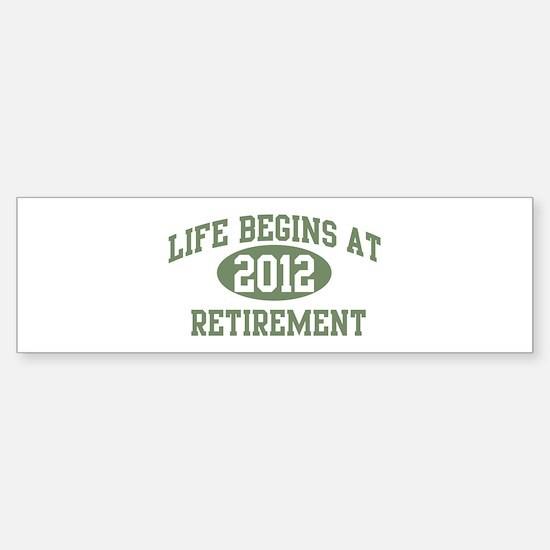 Life begins 2012 Bumper Bumper Bumper Sticker
