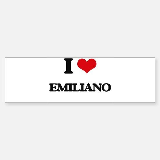 I Love Emiliano Bumper Bumper Bumper Sticker