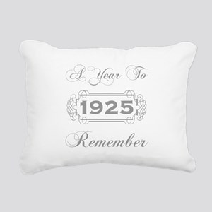 1925 A Year To Remember Rectangular Canvas Pillow