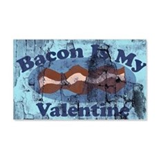 Industrial Bacon is my valentine Wall Decal