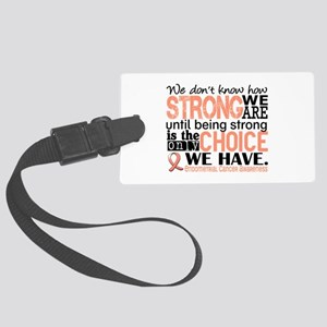 Endometrial Cancer HowStrongWeAr Large Luggage Tag