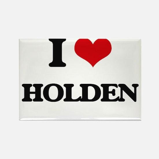 I Love Holden Magnets