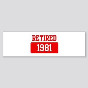 Retired 1981 (red) Bumper Sticker
