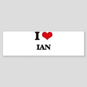 I Love Ian Bumper Sticker