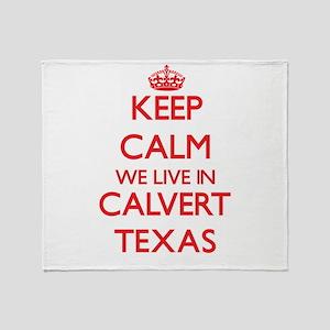 Keep calm we live in Calvert Texas Throw Blanket