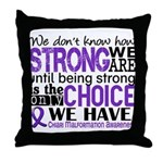 Chiari How Strong We Are Throw Pillow