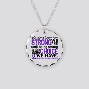 Chiari How Strong We Are Necklace Circle Charm