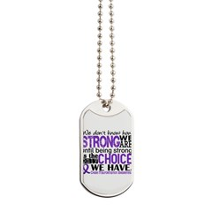 Chiari How Strong We Are Dog Tags