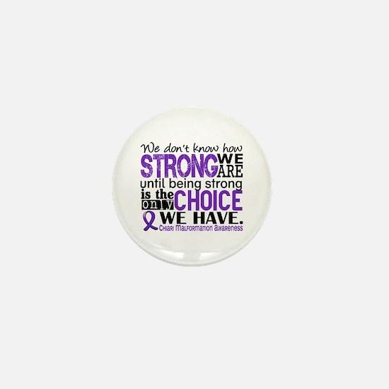 Chiari How Strong We Are Mini Button