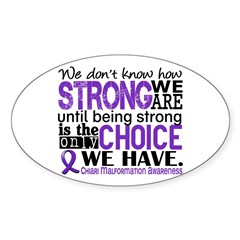 Chiari How Strong We Are Sticker (Oval)