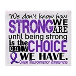 Chiari How Strong We Are Throw Blanket