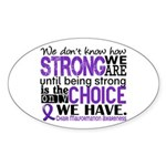 Chiari How Strong We Are Sticker (Oval 10 pk)