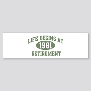Life begins 1981 Bumper Sticker
