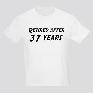 Retired after 37 years Kids Light T-Shirt