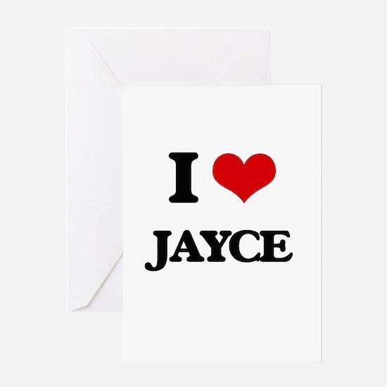 I Love Jayce Greeting Cards