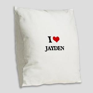 I Love Jayden Burlap Throw Pillow