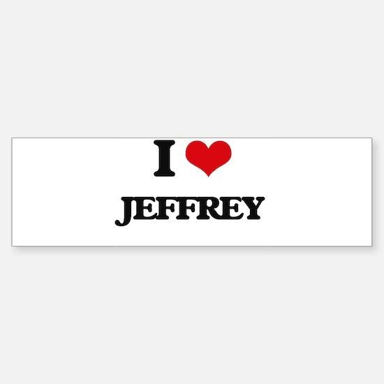 I Love Jeffrey Bumper Bumper Bumper Sticker