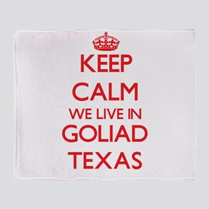 Keep calm we live in Goliad Texas Throw Blanket
