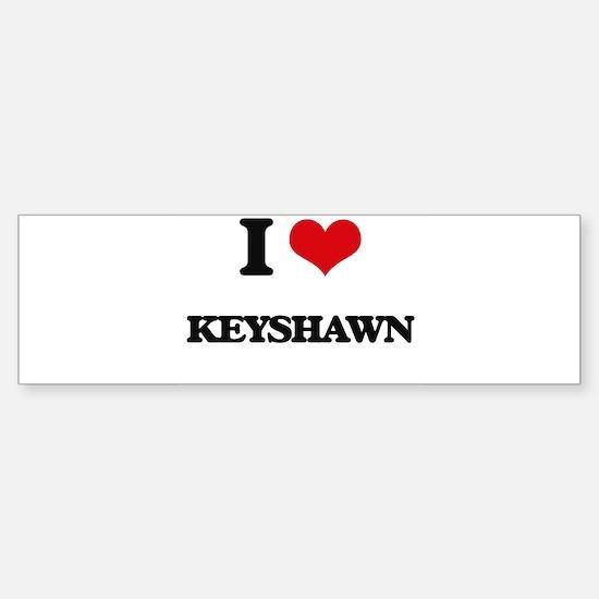 I Love Keyshawn Bumper Car Car Sticker